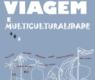 """Exposição """"Viagem e Multiculturalidade"""" – 14 a 25 de maio de 2019 – Lugar do Desenho/ Fundação Júlio Resende"""